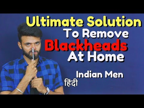 Ultimate Solution To Remove Blackheads For Men at Home | Be Ghent | Rishi Arora