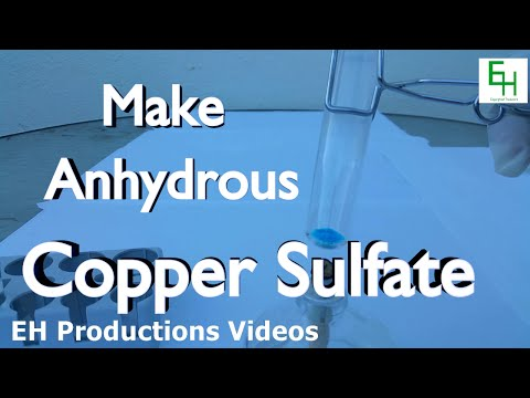 Make Anhydrous Copper Sulfate