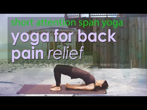 5 Minute Back Pain Relief ~ Short Attention Span Yoga