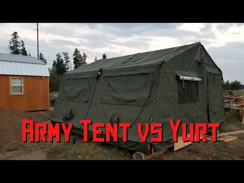 Army Tent vs Yurt, which is better for living On Your Off Grid Property?