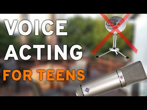 How to Start Voice Acting as a Teenager