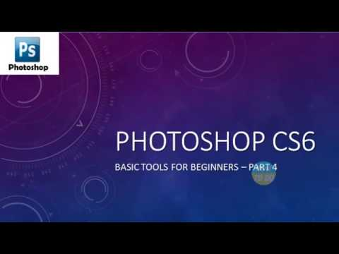 Learn Photoshop CS6   Basics for Beginners   Part 4