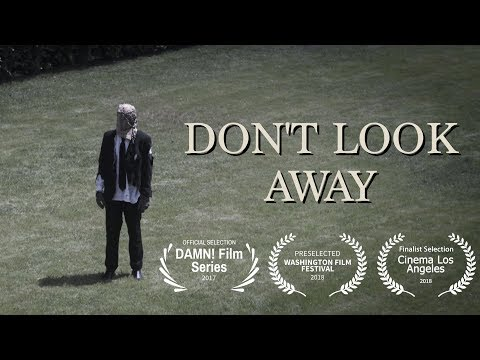 Xxx Mp4 DON T LOOK AWAY A Short Film 3gp Sex