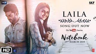 Notebook: Laila Song   Zaheer Iqbal & Pranutan Bahl   Dhvani Bhanushali   Vishal Mishra