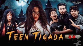 Teen Tigada Part 2-   Elvish Yadav   Horror Comedy