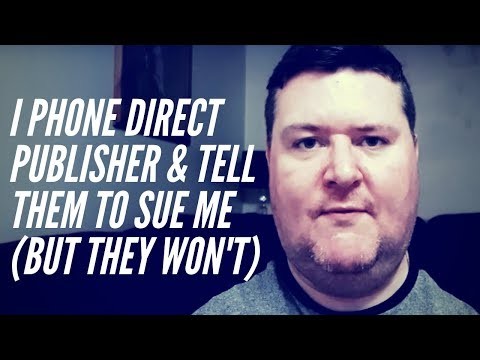 I Tell Direct Publisher To Take Me To Court (Call Recording)