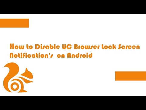 How to Disable Lock Screen Notifications on UC Browser Android