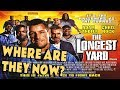 The Longest Yard Guys Where Are They Now mp3