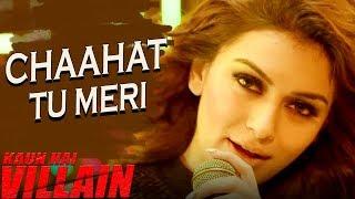 Kaun Hai Villain (Villain) | Chaahat Tu Meri | Full Video Song | Hansika Motwani, Vishal