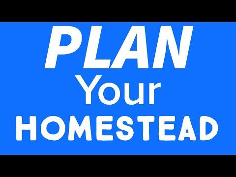 Plan Your Homestead for 2018