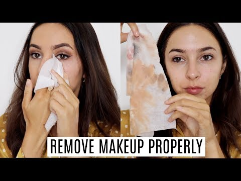 HOW TO PROPERLY REMOVE YOUR MAKEUP | Double Cleansing