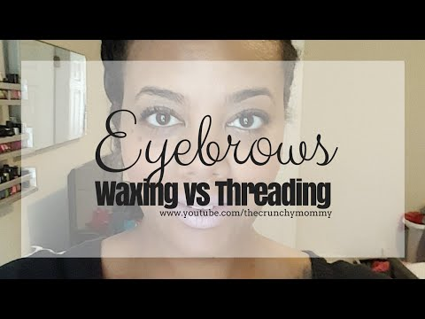 Eyebrows: Threading vs Waxing