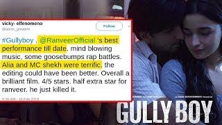 Gully Boy HONEST EARLY REVIEWS | Ranveer Singh & Alia Bhatt