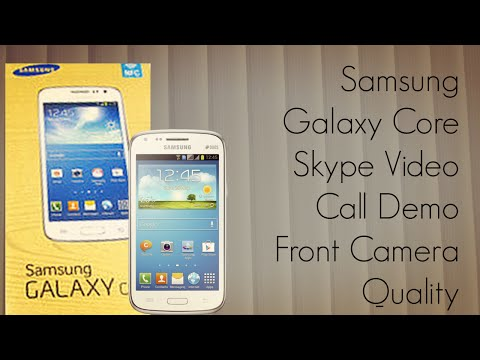Samsung Galaxy Core Skype Video Call Demo - Front Camera Quality