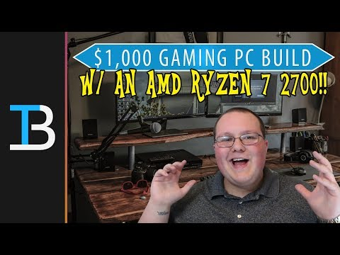 $1,000 Gaming PC Build Guide w/ An AMD Ryzen 7 2700!! (Build A Gaming PC For Under $1,000!)
