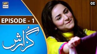 Guzarish Episode 01 - ARY Digital Drama