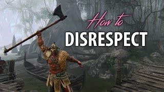 For Honor: How to Disrespect