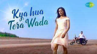 Kya Hua Tera Wada | Pranav Chandran | Saregama Covers | Hum Kisise Kum Nahi | Official Video