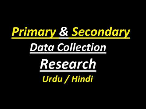 Primary Data & Secondary Data (Collection Research) ? Urdu / Hindi