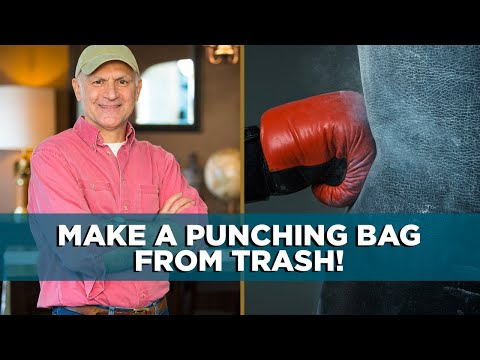How to Build a Punching Bag Out of Trash