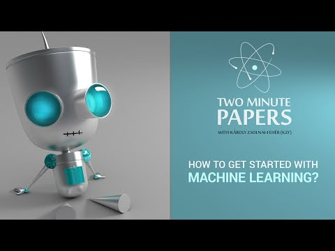 How To Get Started With Machine Learning? | Two Minute Papers #51