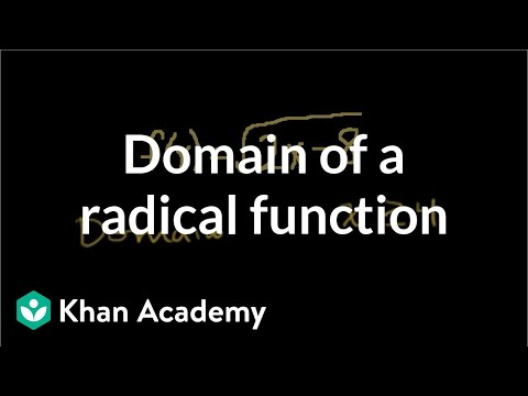 Domain of a radical function | Functions and their graphs | Algebra II | Khan Academy