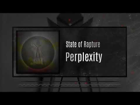 State of Rapture - Perplexity