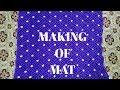 making of mat using macrame