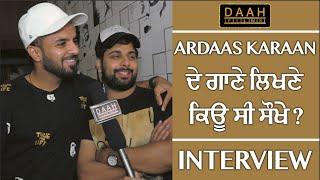 'Ardaas Karaan' de Gaane Likhne Sokhe si: Happy Raikoti | Raghveer Boli | Interview | DAAH Films