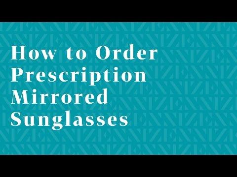 How to Order Prescription Mirrored Sunglasses