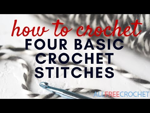 How to Crochet Four Basic Stitches