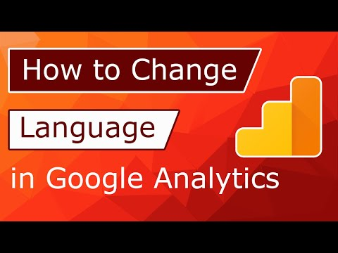 How to Change Language Quickly in Google analytics