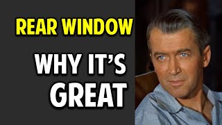 Rear Window -- What Makes This Movie Great? (Episode 22)