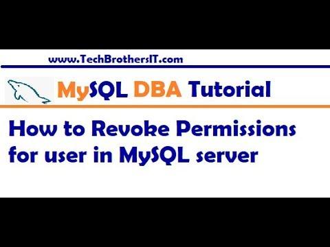 How to Revoke Permission from User in MySQL Server - MySQL DBA Tutorial