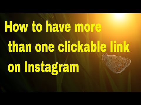 How to have more than one clickable link on Instagram