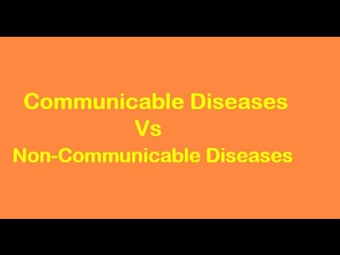 Communicable Diseases Vs Non-Communicable Diseases