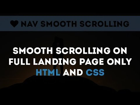 Smooth Scrolling On Full Landing Sections With Only HTML And CSS