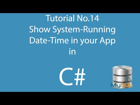 C# Tutorial 14: Show current Date & Time in C# Application