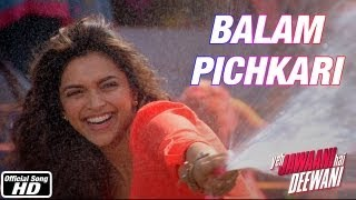 Balam Pichkari - Yeh Jawaani Hai Deewani   Ranbir Kapoor, Deepika Padukone