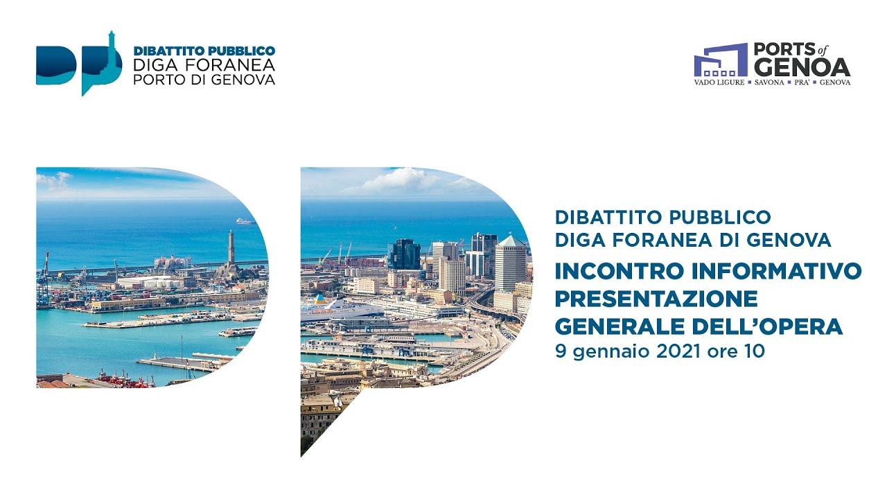 Diga foranea di Genova - Dibattito Pubblico - Incontro informativo presentazione generale dell'opera