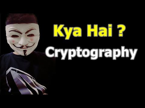 [Hindi] What is Cryptography ? | Kya hai cryptography ? |Types Of  cryptography? Explained in Detail