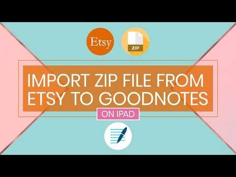 How to Import Zip Files from Etsy to Goodnotes using an iPad