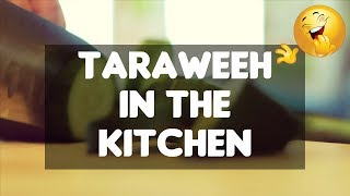 Taraweeh In The Kitchen | [Funny] | Mufti Menk