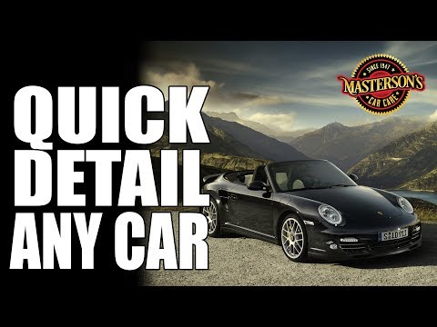 How To Quick Detail Any Car - Remove Dust & Fingerprints CORRECTLY - Masterson's Car Care