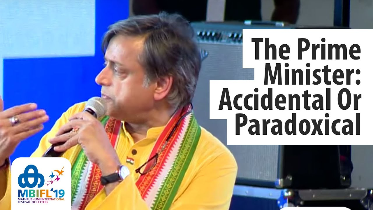 The Prime Minister: Accidental Or Paradoxical | Dr Shashi Tharoor MP & Manu Joseph - MBIFL 2019