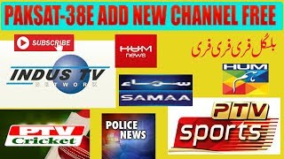 Add a New Free to Air Channels on Paksat 38E C Band  - The Most