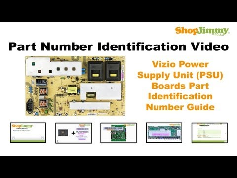 TV Part Number Identification Guide for Vizio Power Supply Unit (PSU) Boards (LCD LED Plasma TVs)