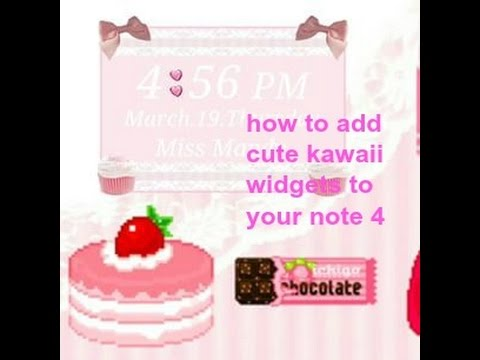 how to add kawaii cute widgets to your note 4