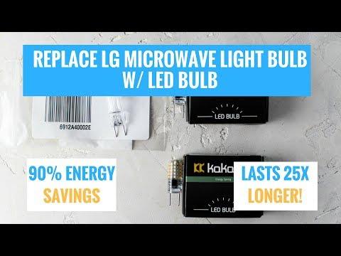 Replace an LG Microwave Light Bulb 6912A40002E w/ an LED Bulb and SAVE MONEY$$$