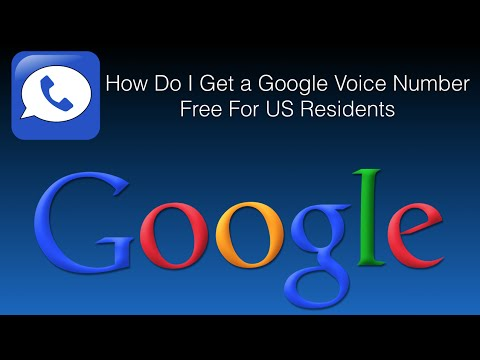 How Do I Get a Google Voice Number - Free For US Residents